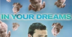 In Your Dreams film complet