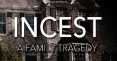 Ver película Incest: A Family Tragedy