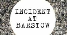 Película Incident at Barstow