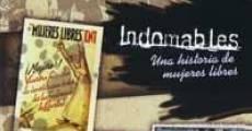Película Indomables, una historia de mujeres libres