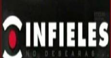 Infieles streaming