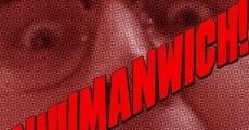 Película Inhumanwich