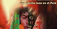 Película Inkarri: 500 años de resistencia del espíritu inka en el Perú