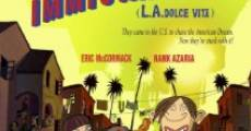 Immigrants - L.A. Dolce Vita