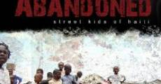 Película Innocence Abandoned: Street Kids of Haiti