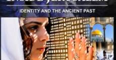 Película Inside Jerusalem: Identity and the Ancient Past