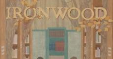 Filme completo Ironwood