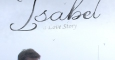 Filme completo Isabel: A Love Story