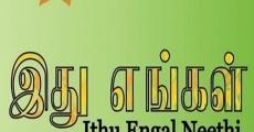 Película Ithu Engal Neethi