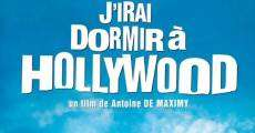 Película J'irai dormir à Hollywood