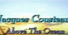 Jacques Cousteau: Above the Ocean streaming