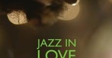 Jazz in Love (2013) stream