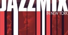Jazzmix in New York (2011) stream