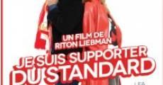Je suis supporter du Standard (2013) stream