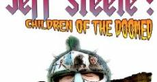 Jeff Steele: Children of the Doomed (2011) stream