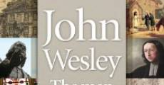 Película John Wesley: The Man and His Mission