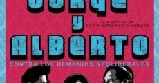 Ver película Jorge y Alberto contra los demonios neoliberales