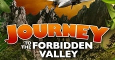 Película Journey to the Forbidden Valley