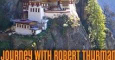Película Journey with Robert Thurman in Bhutan