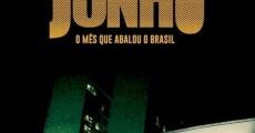 Película Junho - O Mês que Abalou o Brasil