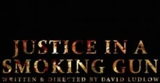 Película Justice in a Smoking Gun