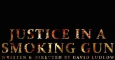 Filme completo Justice in a Smoking Gun