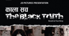 Kala Sach: The Black Truth streaming