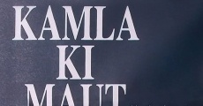 Película Kamla Ki Maut