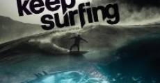 Keep Surfing film complet