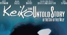 Keiko the Untold Story of the Star of Free Willy (2013) stream