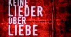 Película Keine Lieder über Liebe