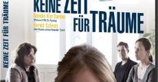 Filme completo Keine Zeit für Träume