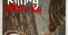 Killing Brooke (2012)