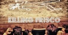 Killing Frisco (2014)