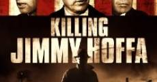 Película Killing Jimmy Hoffa