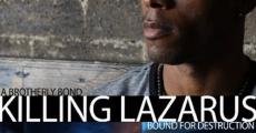 Filme completo Killing Lazarus
