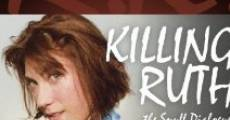 Película Killing Ruth: The Snuff Dialogues