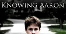 Película Knowing Aaron