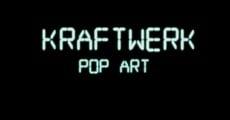 Película Kraftwerk - Pop Art