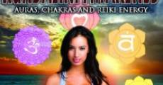 Kundalini Awakened: Auras, Chakras and Light Energy (2013) stream