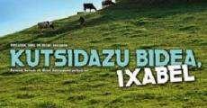 Película Kutsidazu bidea, Ixabel