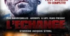 L'echange (2014)