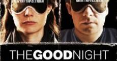 The Good Night streaming