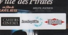 La ville des pirates (Rusticatio Civitatis Piratarum) streaming