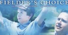 Fielder's Choice film complet