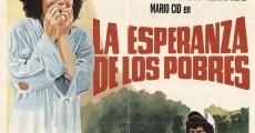 Película La esperanza de los pobres