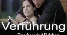Die Verführung - Das fremde Mädchen (2011) stream