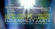 Película La fabulosa y patética historia de un montaje I Love Romeo y Julieta