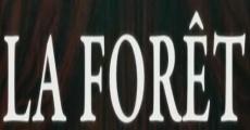Película La forêt