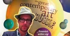 The Great Contemporary Art Bubble (2009) stream